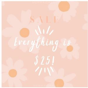 EVERYTHING under $75 is $25!